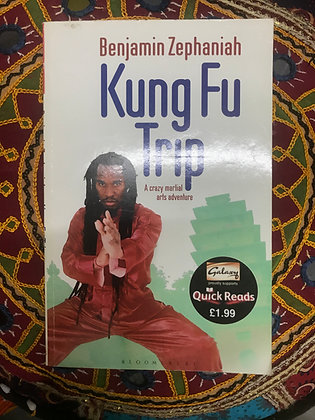 "A Signed Copy Of ""Kung Fu Trip"" By Benjamin Zephaniah (PRE-BOOK LOVED)"