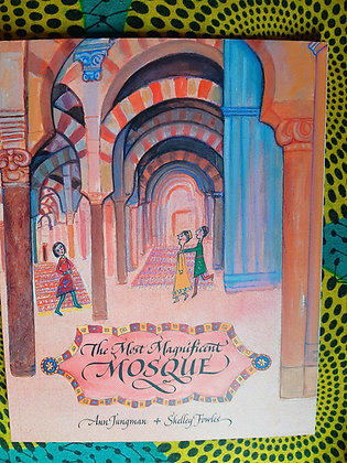 The Magnificent Mosque, Ann Jungman, Shelley Fowles, Illustrator