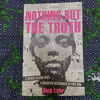 Nothing But the Truth by Dick Lehr (TEEN)