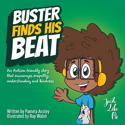 Buster Finds His Beat By Pamela Aculey & Ray Walsh