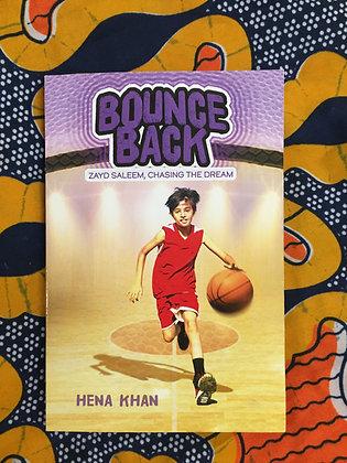 Bounce Back - Zayd Saleem, Chasing the Dream 3 by Hena Khan