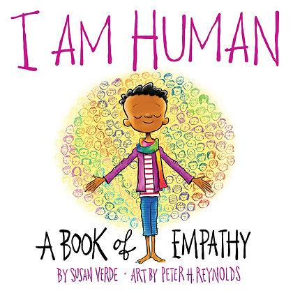 I Am Human by Susan Verde & Peter H. Reynolds (Illustrator)