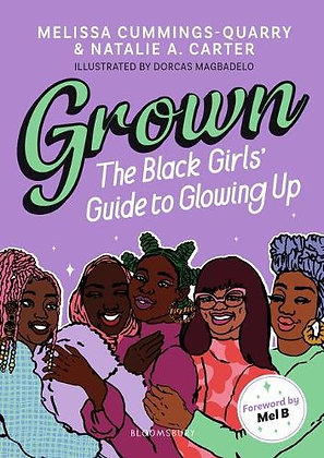 Grown: The Black Girls' Guide to Glowing Up (Paperback)