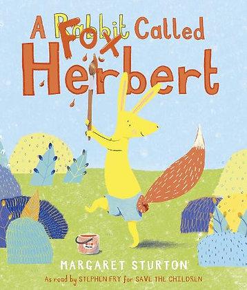 A Fox / Rabbit Called Herbert by Margaret Sturton