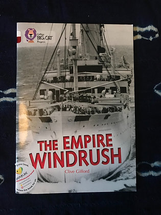 The Empire Windrush By Clive Gifford