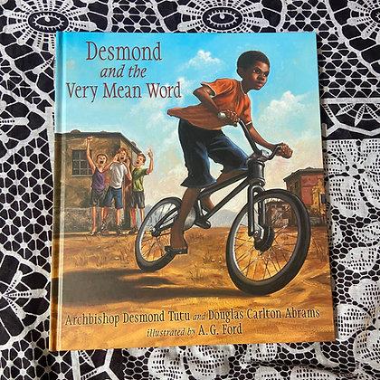 Desmond and the Very Mean Word by Archbishop Desmond Tutu, Douglas Carlton
