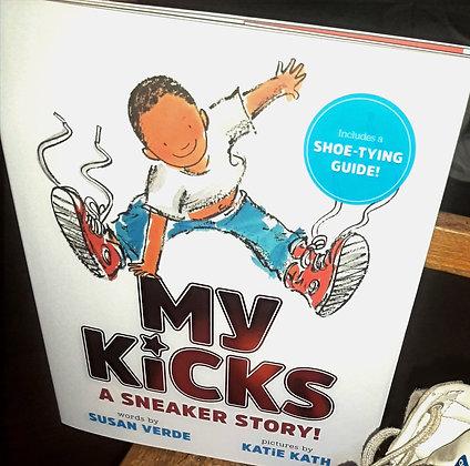 My Kicks, by Susan Verde, Katie Kath (Illustrator)