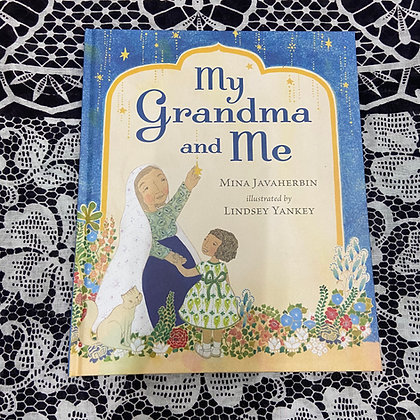 My Grandma and Me (Hardback) by Mina Javaherbin