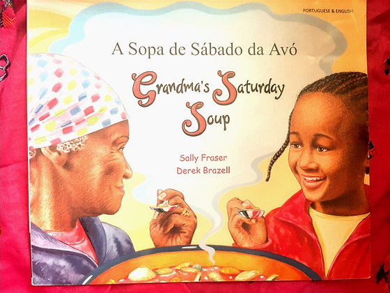Portuguese&English-Grandma's Saturday Soup