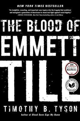 The Blood Of Emmett Till By Timothy B Tyson