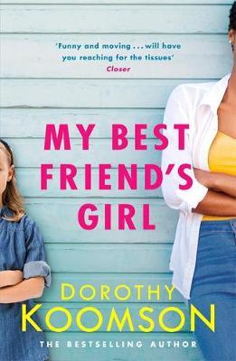 My Best Friend's Girl, Dorothy Koomson