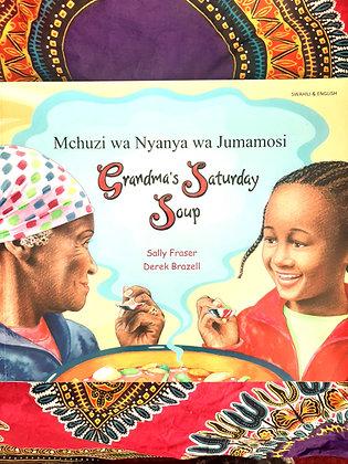 Swahili&English,Grandma's Saturday Soup-Mchuze wa Nyanya wa Jumamosi
