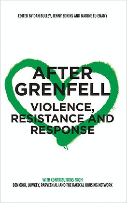 After Grenfell Violence, Resistance and Response Edited by Dan Bulley