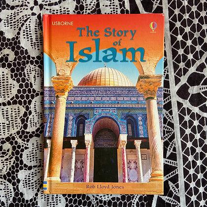 The Story of Islam by Rob Lloyd Jones