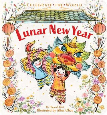 Lunar New Year By Hannah Eliot