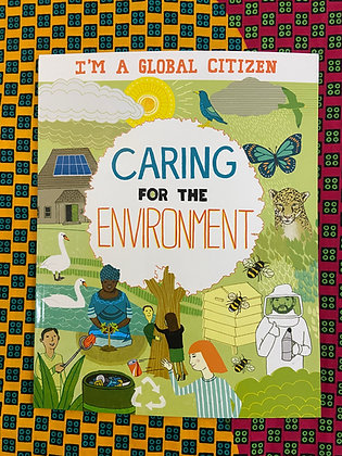 Caring for the Environment (I'm a Global Citizen)