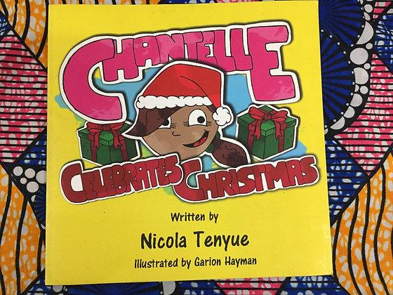 Chantelle Celebrates Christmas by Nicola Tenyue