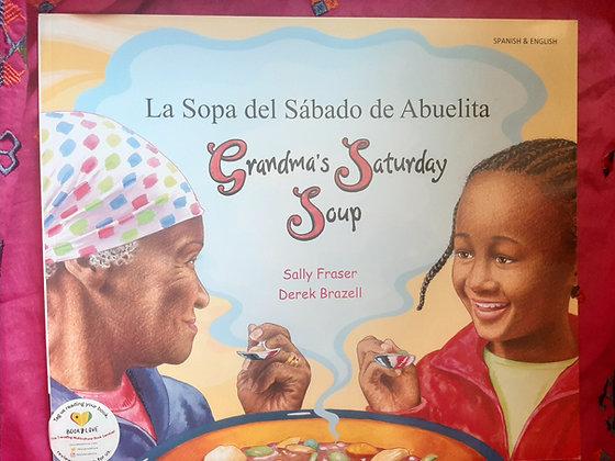 Spanish&English-Grandma's Saturday Soup/La Soap del Sabado de Abuelits