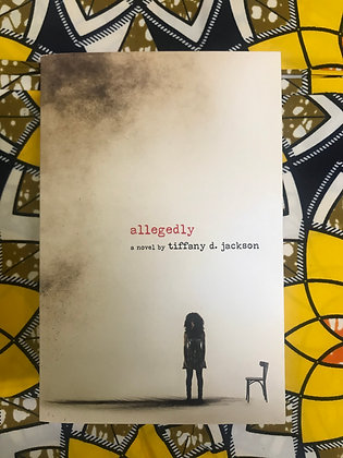 Allegedly By Tiffany Jackson