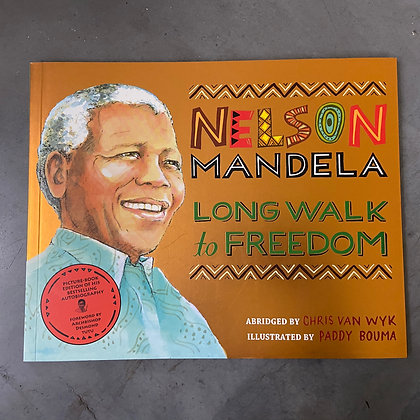 Long Walk to Freedom: Illustrated Children's edition by Chris van Wyk