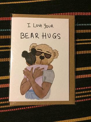 "Greeting card - ""I love your bear hugs"""