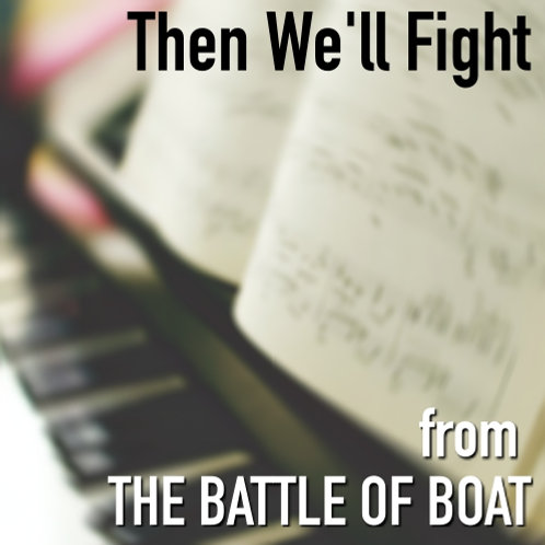 Then We'll Fight - Sheet Music & Backing Track