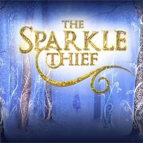 The Sparkle Thief - Original Cast Recording [Digital Download]