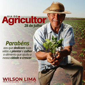 Agricultores de São João, no seu dia, homenageados hoje pelo prefeito Wilson Lima