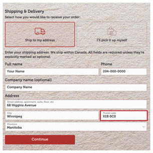 """Select """"Ship to my address"""". Enter shipping address and change your postal code to the following: X1B 0C0 or X1B0C0."""