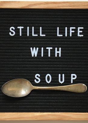 still life with soup.jpeg