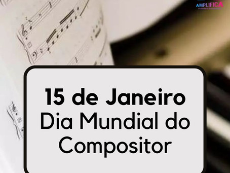 DIA DO COMPOSITOR