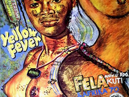Fragmentos Fela: Yellow Fever