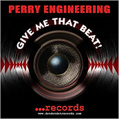 Perry Engineering - Give Me That Beat.jp