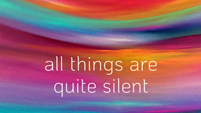 All things are quite silent: review