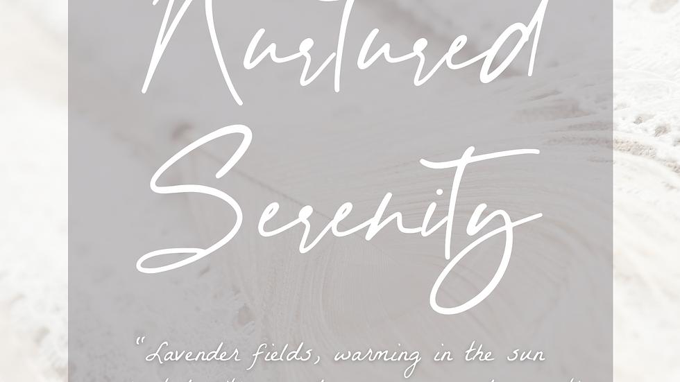 Nurtured Serenity