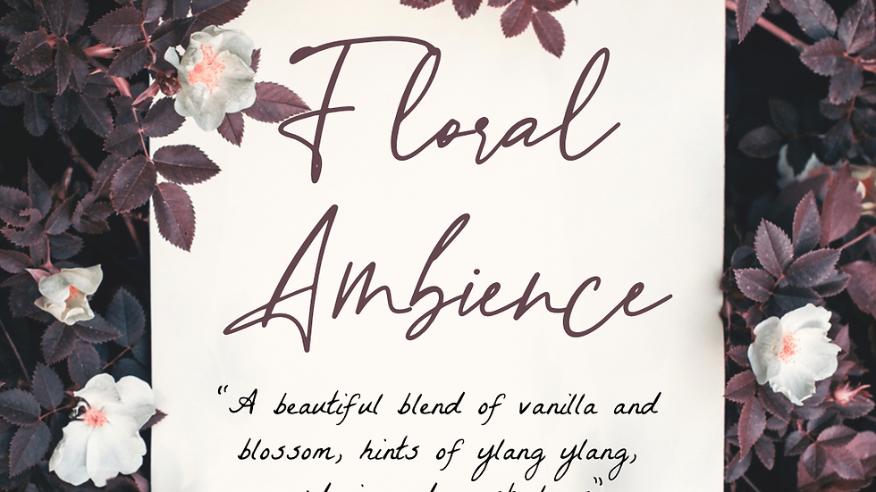 Floral Ambience