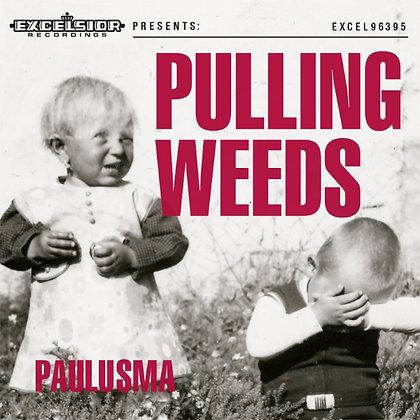 'Pulling Weeds' LP & CD
