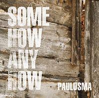 PAULUSMA - SOMEHOW ANYHOW #jellepaulusma #paulusma #Daryll-Ann #Music #HulyaKilicaslan #photography #coverart #ExcelsiorRecordings