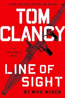 Tom Clancy Line of Sight ( Jack Ryan Jr. Novel #4 ) - by Mike Maden