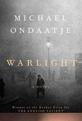 Warlight - by Michael Ondaatje