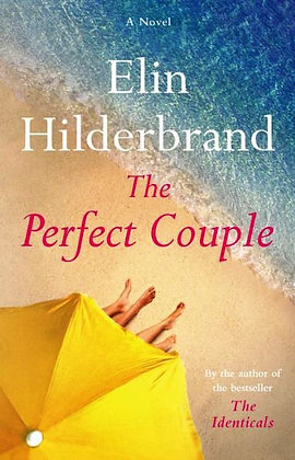 The Perfect Couple - by Elin Hilderbrand