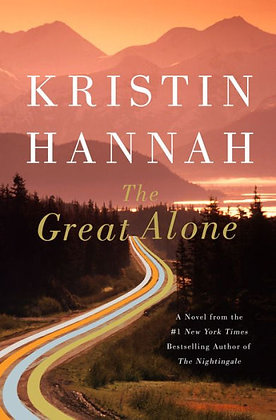 The Great Alone - By Kristin Hannah