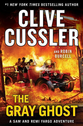 The Gray Ghost ( Sam and Remi Fargo Adventure #10 ) - by Clive Cussler