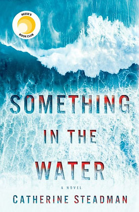 Something in the Water - by Catherine Steadman