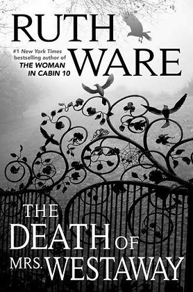 The Death of Mrs. Westaway - By Ruth Ware