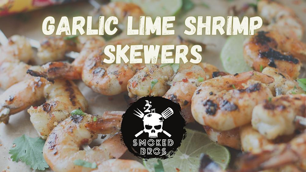 Garlic Lime Shrimp Skewers