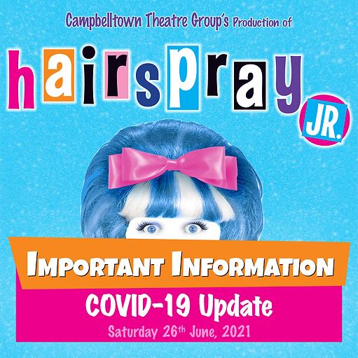 Hairspray Jr Covid Update