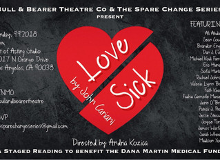 """The Spare Change Series presents """"Love/Sick"""" to Benefit the Dana Martin Medical Fund"""