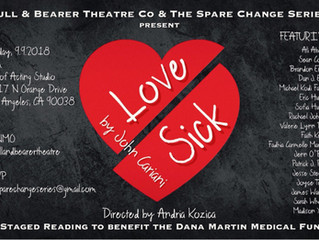 "The Spare Change Series presents ""Love/Sick"" to Benefit the Dana Martin Medical Fund"