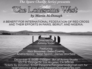 """The Spare Change Series presents """"The Lonesome West"""" to benefit International Federation o"""